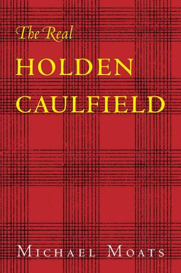 The Real Holden Caulfield