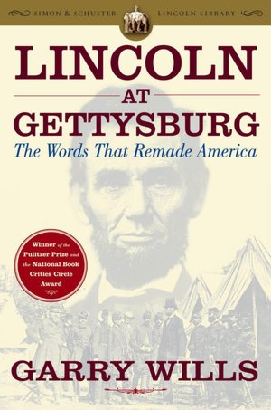 Lincoln_at_Gettysburg_The_Words_That_Remade_America_book_cover