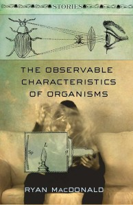 The Observable Characteristics of Organisms